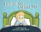 Leave the Lights on by Jeffrey Ambrose (Paperback / softback, 2016)