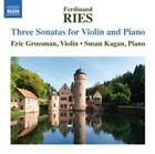 Ries Violin Sonatas 1 & 2 Eric Grossman Susan Kagan Naxos 8573193