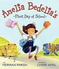 Amelia Bedelia's First Day of School by Herman Parish (Paperback, 2015)