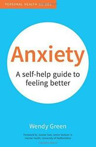 Anxiety-A-Self-Help-Guide-to-Feeling-Better-50-Things-by-Green-Wendy-NEW-Bo