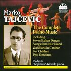 Marko Tajcevic: The Complete Piano Music (CD, May-2009, Toccata Classics)