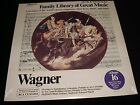 WAGNER<>FAMILY LIBRARY GREAT MUSIC NO.16<>SEALED Lp Vinyl~Canada Pressing<>