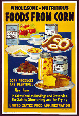 W37 Vintage WWI Food From Corn Wartime Food Saving War Poster WW1 Re-Print A4