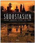 Premium Südostasien. Thailand - Kambodscha - Vietnam - Laos - Burma von Walter M. Weiss (2015, Gebundene Ausgabe)