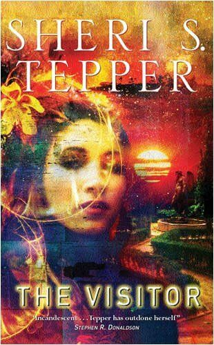 1 of 1 - The Visitor (GOLLANCZ S.F.) By Sheri S. Tepper. 9780575074477