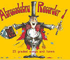 Abracadabra Recorder,Abracadabra: Abracadabra Recorder Book 1 (Pupil's Book): 23 Graded Songs and Tunes by Roger Bush (Paperback, 1982)