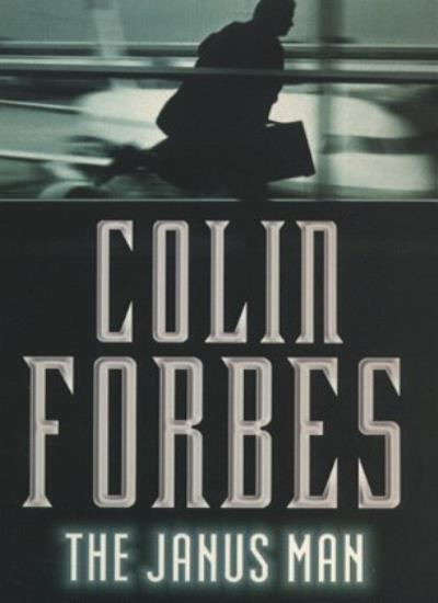 The Janus Man By  Colin Forbes. 9780330297219