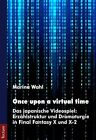 Once upon a virtual time von Marina Wahl (2011, Kunststoffeinband)