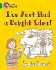 Collins Big Cat: I've Just Had a Bright Idea!: Band 5/ Green by Scoular Anderson (Paperback, 2012)