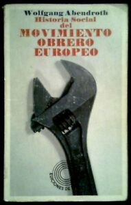 HISTORIA-SOCIAL-DEL-MOVIMIENTO-OBRERO-EUROPEO-SPAIN-Libro-Book-LAIA-1975