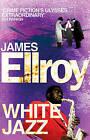 White Jazz by James Ellroy (Paperback, 2011)