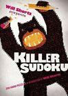 Will Shortz Presents Killer Sudoku: 200 Hard Puzzles by St Martin's Press (Paperback / softback, 2014)