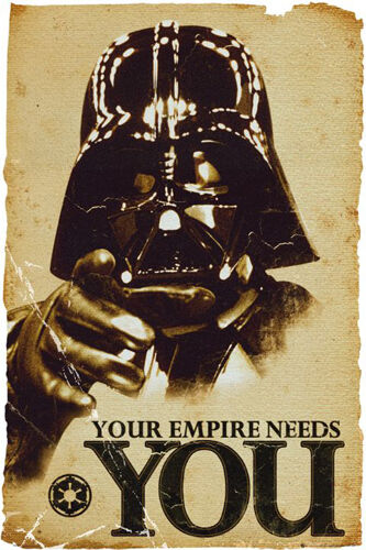 STAR WARS YOUR EMPIRE NEEDS YOU DARTH VADER POSTER (61x91cm)  PICTURE PRINT NEW