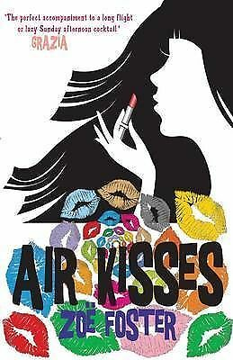 1 of 1 - Zoe Foster, Air Kisses, Very Good Book