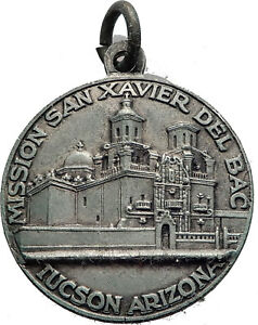 Catholic-Jesuit-Christian-Mission-Tucson-Arizona-San-XAVIER-Del-Bac-Medal-i63562