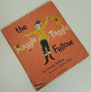 Vintage-The-Raggle-Taggle-Fellow-Childrens-Picture-Book-by-Miriam-Schlein-1959