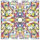 Tactile Galactics von Secret Circuit (2013)