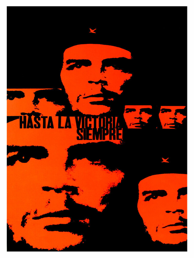 5217.Hasta la victoria siempre.che guevara.images.POSTER cor Home Office art