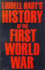 History of the First World War by B. H. Liddell Hart (Paperback, 1992)