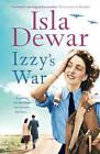 Izzy's War by Isla Dewar (Paperback, 2011)