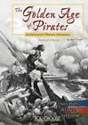 The Golden Age of Pirates: An Interactive History Adventure by Bob Temple (Paperback / softback, 2016)