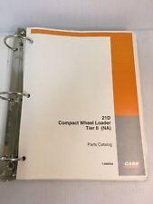 21d Case 21d Tier 2 Compact Wheel Loader Parts Catalog