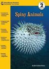 Spiny Animals, Book 6 by Karen Latchana Kenney (Paperback / softback, 2013)
