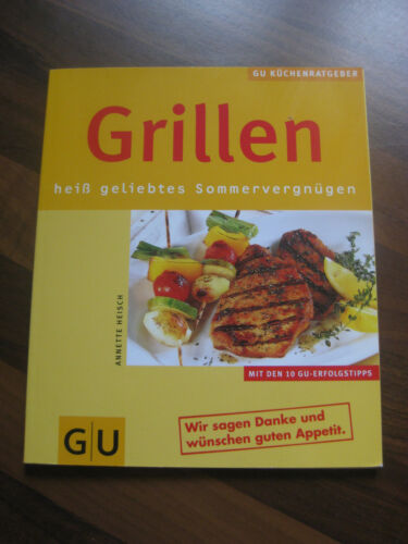 1 von 1 - GU GRILLEN ... heiß geliebtes Sommervergnügen