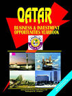 Qatar Business and Investment Opportunities Yearbook by International Business Publications, USA (Paperback / softback, 2004)