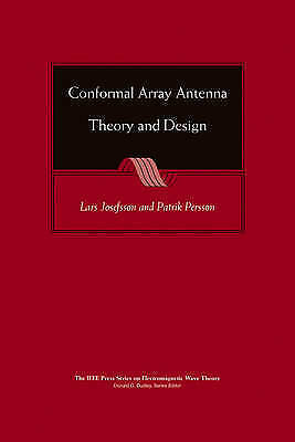 1 of 1 - NEW Conformal Array Antenna Theory and Design by Lars Josefsson