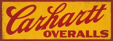 """CARHARTT OVERALLS"" ADVERTISING METAL SIGN"