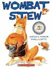 Wombat Stew by Marcia Vaughan (Paperback, 2005)