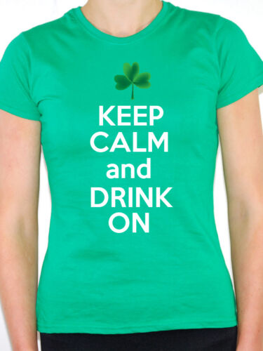 Ireland Themed Womens T-Shirt KEEP CALM AND DRINK ON Irish St Patrick/'s Day