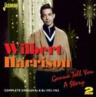 Gonna Tell You a Story 0604988073324 by Wilbert Harrison CD