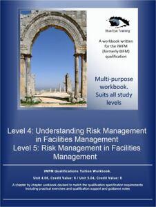IWFM Level 5 pdf format workbook-  FM 5.04 Risk Management in Facilities Mgt.