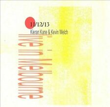 Kevin Welch, Kieran Kane, 11/12/13: Live From Melbourne Australia, Excellent Liv