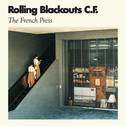 Rolling Blackouts C. F. - The French Press [New Vinyl] Digital Download
