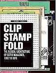 Clip-Stamp-Fold-The-Radical-Architecture-of-Little-Magazines-196x-197x-By