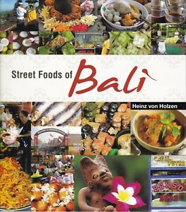 Details About Heinz Von Holzen Street Foods Of Bali Indonesia Recipes Snacks Cooking Cuisine