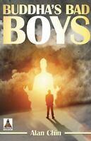 Buddha?s Bad Boys, , Chin, Alan, Very Good, 2015-02-17,