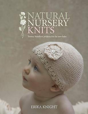 1 of 1 - Erika Knight, Natural Nursery Knits: 20 Hand-knit Designs for the New Baby, Very