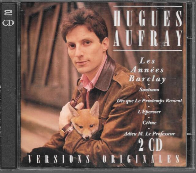 2 CD COMPIL 40 TITRES--HUGUES AUFRAY--LES ANNEES BARCLAY / VERSIONS ORIGINALES