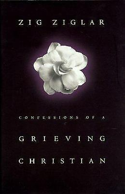 1 of 1 - Confessions of a Grieving Christian by Zig Ziglar Hardcover Book (English)