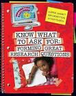 Know What to Ask: Forming Great Research Questions by Kristin Fontichiaro, Emily Johnson, Kristin Johnson Fontichiaro (Hardback, 2012)