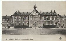 France Postcard - Armentieres - L'Hopital Civil - LL  U229