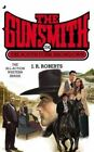 The Gunsmith 394: The South Fork Showdown by J R Roberts (Paperback / softback, 2014)