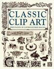 Classic Clip Art by Outlet Book Company Staff (1996, Hardcover)