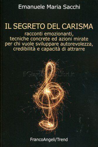 LIBRO IL SEGRETO DEL CARISMA - EMANUELE M. SACCHI