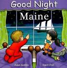 Good Night Maine by Suwin Chan, Adam Gamble (Board book, 2007)