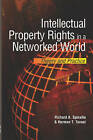 Intellectual Property Rights in a Networked World: Theory and Practice by H. Tavani, Richard A. Spinello (Hardback, 2004)